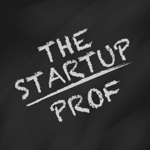 The Start Up Prof